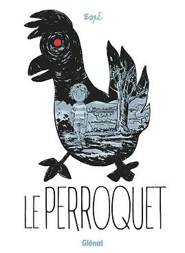 Critique – Le perroquet – Espé – Glénat – 2017