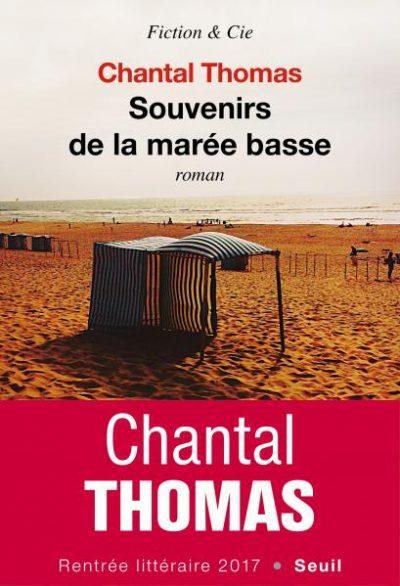 Critique – Souvenirs de la marée basse – Chantal Thomas – Seuil