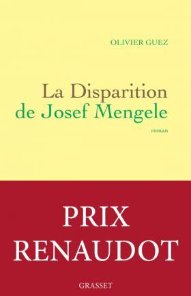 Critique – La disparition de Josef Mengele – Olivier Guez – Grasset