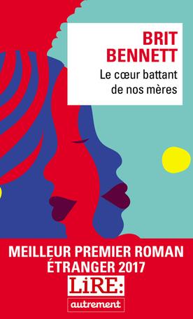 Critique – Le cœur battant de nos mères – Brit Bennett – Autrement