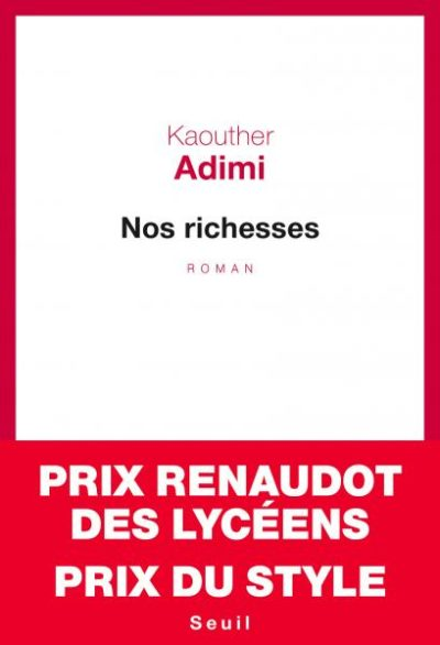 Critique – Nos richesses – Kaouther Adimi – Seuil