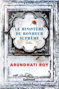 Critique – Le ministère du bonheur suprême – Arundhati Roy – Gallimard