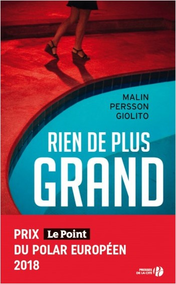 Critique – Rien de plus grand – Malin Persson Giolito – Presses de la Cité
