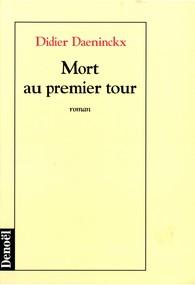 Critique – Mort au premier tour – Didier Daeninckx – Denoël