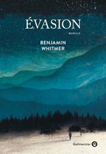 Critique – Evasion – Benjamin Whitmer – Gallmeister