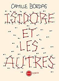 Critique – Isidore et les autres – Camille Bordas – Inculte
