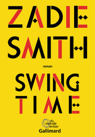 Critique – Swing time – Zadie Smith – Gallimard