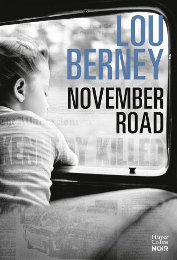 Critique – November road – Lou Berney – Harper Collins