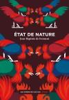 Critique – Etat de nature – Jean-Baptiste de Froment – Aux Forges de Vulcain