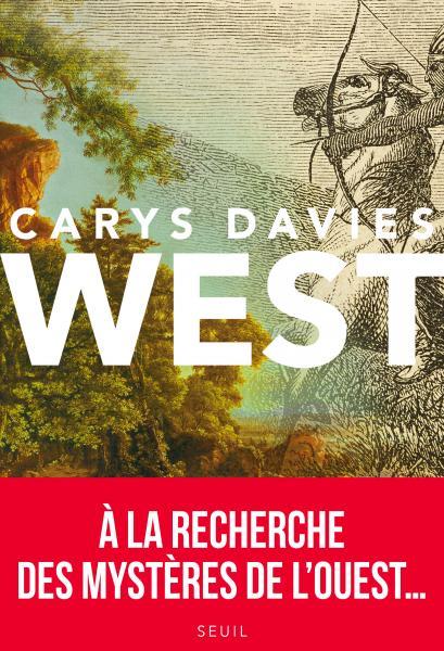 Critique – West – Carys Davies – Seuil