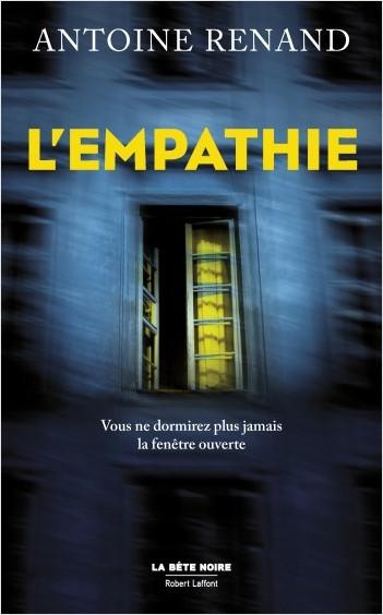 Critique – L'empathie – Antoine Renand – Robert Laffont