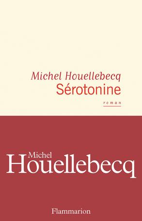 Critique – Sérotonine – Michel Houellebecq – Flammarion