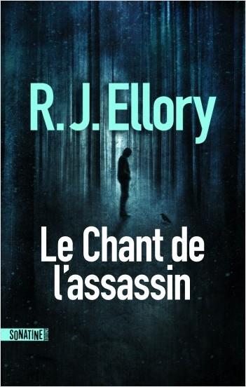 Critique – Le chant de l'assassin – R. J. Ellory – Sonatine
