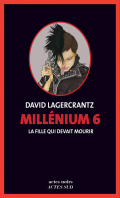 Critique – La fille qui devait mourir – David Lagercrantz – Actes Noirs