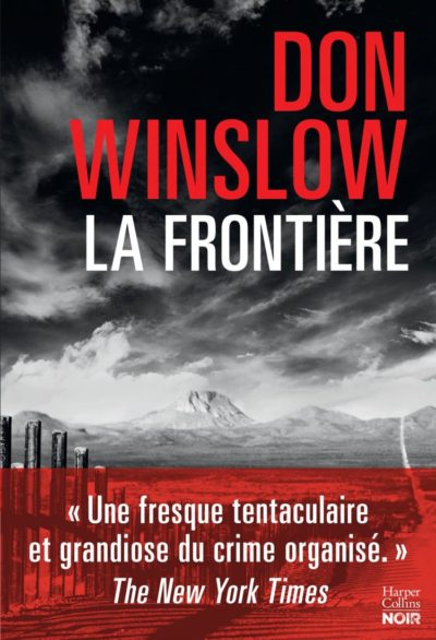 Critique – La frontière – Don Winslow – Harper Collins