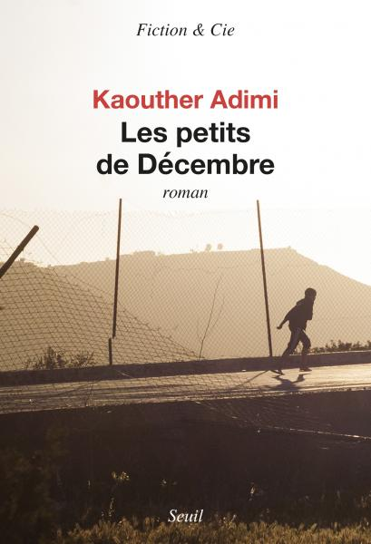 Critique – Les petits de Décembre – Kaouther Adimi – Seuil