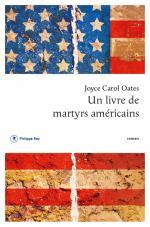 Critique – Un livre de martyrs américains – Joyce Carol Oates – Philippe Rey