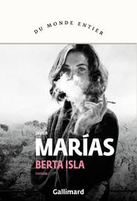 Critique – Berta Isla – Javier Marias – Gallimard