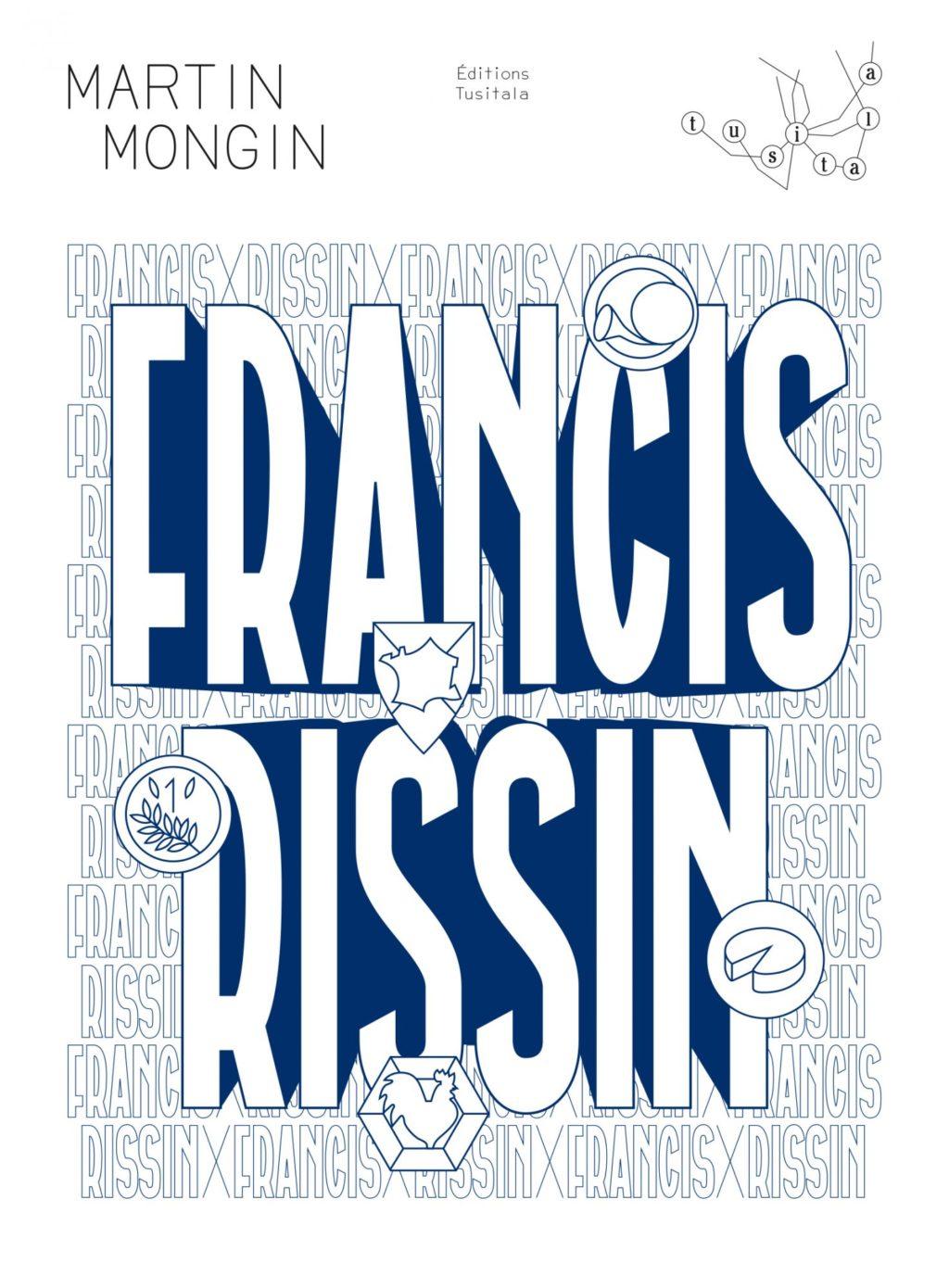 Critique – Francis Rissin – Martin Mongin – Tusitala