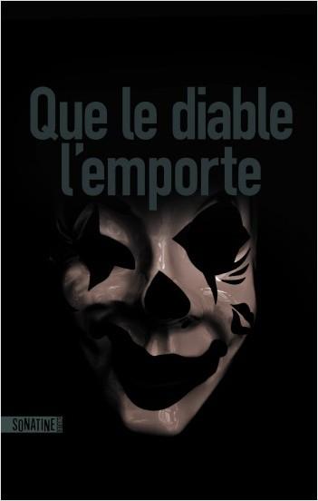 Critique – Que le diable l'emporte – Anonyme – Sonatine