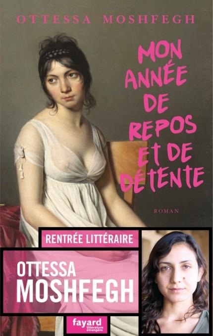 Critique – Mon année de repos et de détente – Ottessa Moshfegh – Fayard