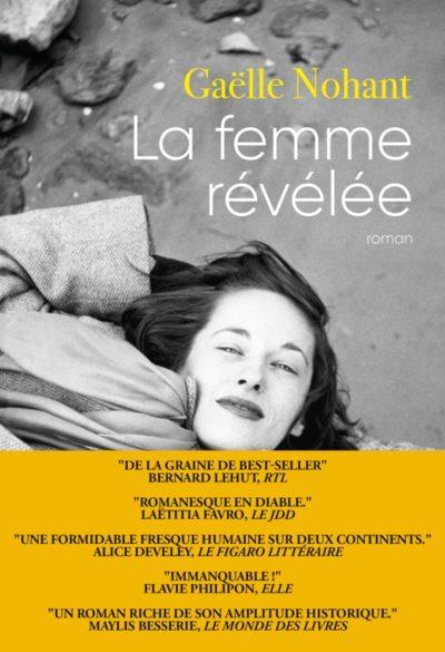 Critique – La femme révélée – Gaëlle Nohant – Grasset