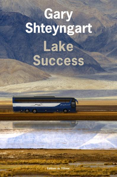 Critique – Lake Success – Gary Shteyngart – L'Olivier