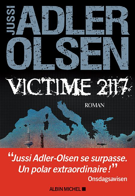 Critique – Victime 2117 – Jussi Adler Olsen – Albin Michel