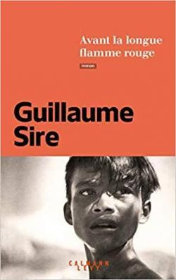 Critique – Avant la longue flamme rouge – Guillaume Sire – Calmann-Lévy