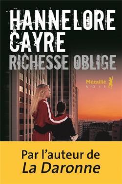 Critique – Richesse oblige – Hannelore Cayre – Métailié noir