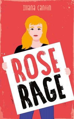 Critique – Rose rage – Illana Cantin – Hachette