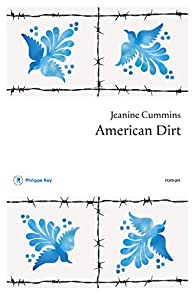 Critique – American Dirt – Jeanine Cummins – Philippe Rey