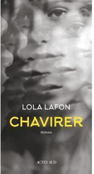 Critique – Chavirer – Lola Lafon – Actes Sud