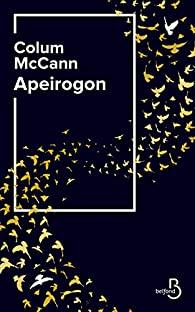 Critique – Apeirogon – Colum McCann – Belfond