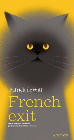 Critique – French exit – Patrick deWitt – Actes Sud