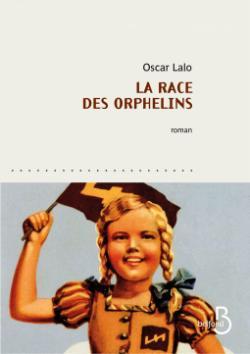 Critique – La race des orphelins – Oscar Lalo – Belfond