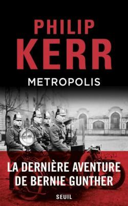 Critique – Metropolis – Philip Kerr – Seuil