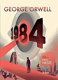 Critique – 1984 – George Orwell – Fred Nesti – Grasset