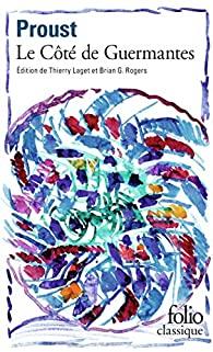 Critique – Le côté de Guermantes – Marcel Proust – Gallimard
