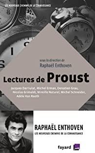 Critique – Lectures de Proust – Raphaël Enthoven – Fayard