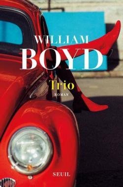 Critique – Trio – William Boyd – Seuil