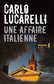 Critique – Une affaire italienne – Carlo Lucarelli – Métailié