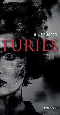 Critique – Furies – Julie Ruocco – Actes Sud