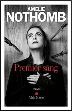 Critique – Premier sang – Amélie Nothomb – Albin Michel