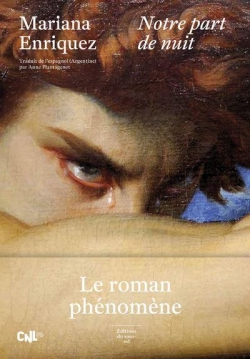 Critique – Notre part de nuit – Mariana Enriquez – Editions du sous-sol