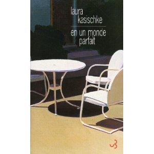 Critique – En un monde parfait – Laura Kasischke