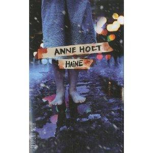 Critique – Haine – Anne Holt