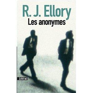 Critique – Les anonymes – R. J. Ellory