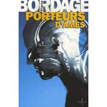 Critique – Porteurs d'âmes – Pierre Bordage