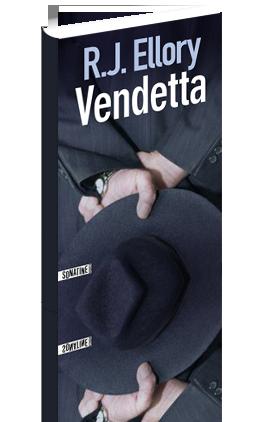 Critique – Vendetta – R. J. Ellory